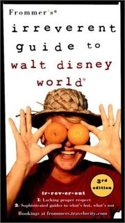 Cover of: Frommer's Irreverent Guide to Walt Disney World (Frommer's Irreverent Guides)