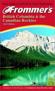 Cover of: Frommer's British Columbia & the Canadian Rockies
