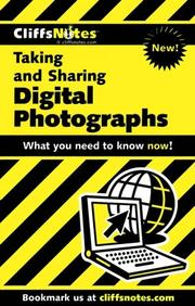 Cover of: Taking and Sharing Digital Photographs (Cliffs Notes)