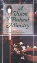 Cover of: A Vision of Pastoral Ministry