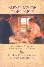 Cover of: Blessings of the Table: Mealtime Prayers Throughout the Year