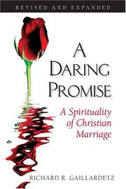 Cover of: A Daring Promise: A Spirituality of Christian Marriage