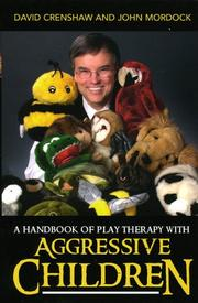 Cover of: A Handbook of Play Therapy with Aggressive Children