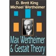 Cover of: Max Wertheimer and Gestalt Theory