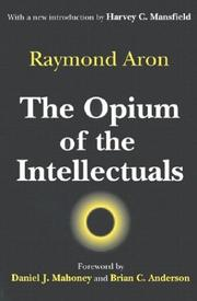 Cover of: Opium des intellectuels