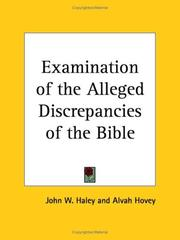 Cover of: Examination of the Alleged Discrepancies of the Bible
