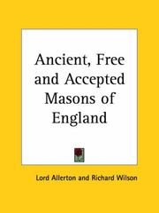 Cover of: Ancient, Free and Accepted Masons of England