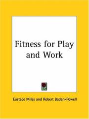 Cover of: Fitness for Play and Work