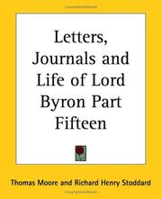 Cover of: Letters, Journals And Life Of Lord Byron