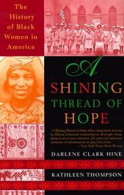 Cover of: A Shining Thread of Hope: The History of Black Women in America