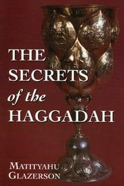 Cover of: The secrets of the Haggadah