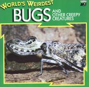 Cover of: World's Weirdest Bugs and Other Creepy Creatures (World's Weirdest)