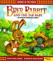 Cover of: Brer Rabbit & The Tar Baby