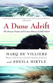 Cover of: A dune adrift: the strange origins and curious history of Sable Island