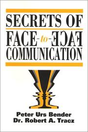 Cover of: Secrets of Face to Face Communication