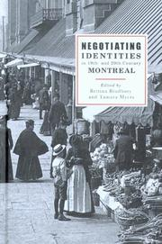 Cover of: Negotiating identities in 19th and 20th century Montreal