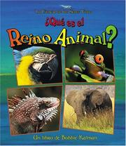 Cover of: Que Es El Reino Animal? / What is the Animal Kingdom?
