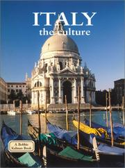 Cover of: Italy - the Culture (Lands, Peoples, and Cultures)