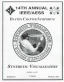 Cover of: The 14th Annual Aess/IEEE Dayton Section Symposium: Sythetic Visualization : Systems and Applications