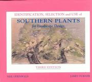 Cover of: Identification Selection and Use of Southern Plants for Landscape Design