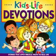 Cover of: Kids-Life Devotions: Stories That Apply Biblical Truth to Real Life (Kids-Life)
