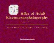 Cover of: Atlas of Adult Electroencephalography