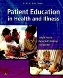 Cover of: Patient Education in Health and Illness