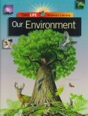 Cover of: Our environment