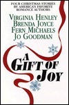 Cover of: A Gift of Joy: Christmas Eve/The Miracle/A Bright Red Ribbon/My True Love