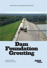 Cover of: Dam Foundation Grouting, Revised and Expanded