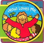 Cover of: Jesus Loves Me (Lift & Look)