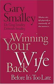 Cover of: Winning Your Wife Back Before It's Too Late