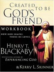 Cover of: Created To Be God's Friend Workbook <i>how God Shapes Those He Loves</i>