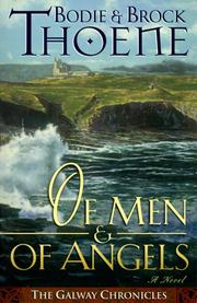 Cover of: Of Men and of Angels (Galway Chronicles, 2)