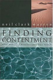 Cover of: Finding Contentment When Momentary Happiness Just Isn't Enough