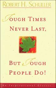 Cover of: Tough Times Never Last