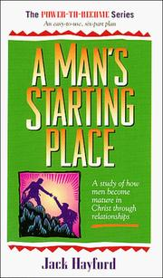 Cover of: A Man's Starting Place (Power to Become)