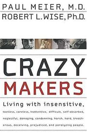 Cover of: Crazy Makers: Getting Along with the Difficult People in Your Life