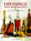Cover of: Dressings and Marinades