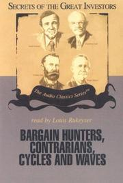 Cover of: Bargain Hunters, Contrarians, Cycles and Waves (Secrets of the Great Investors)