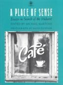 Cover of: A Place Of Sense