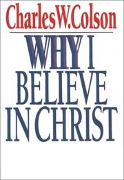 Cover of: Why I Believe in Christ