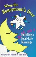 Cover of: When the Honeymoon's Over