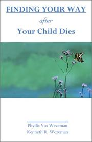 Cover of: Finding Your Way After Your Child Dies