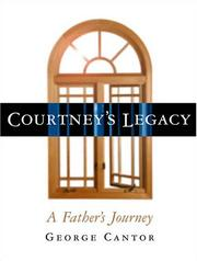 Cover of: Courtney's Legacy: A Father's Journey