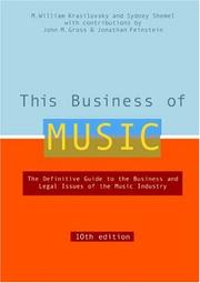 Cover of: This Business of Music, 10th Edition (This Business of Music)