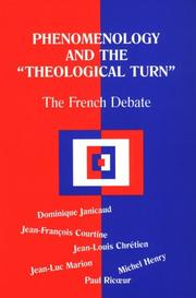 Cover of: Phenomenology and the Theological Turn: The French Debate (Perspectives in Continental Philosophy, No. 15)