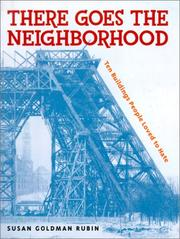 Cover of: There Goes the Neighborhood: 10 Buildings People Loved to Hate