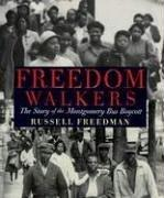 Cover of: Freedom Walkers: The Story of the Montgomery Bus Boycott (Bank Street College of Education Flora Stieglitz Straus Award (Awards))