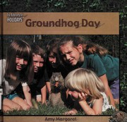 Cover of: Groundhog Day (Margaret, Amy. Library of Holidays.)
